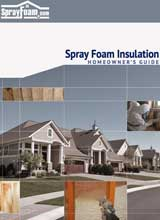 Spray Foam Homeonwners Guide and e-Book