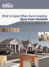 Spray Foam Insulation Homeowner's Guide