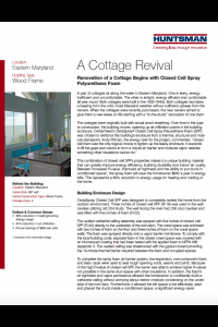 A Cottage Revival: Renovation of a Cottage Begins with Closed Cell Spray Polyurethane Foam