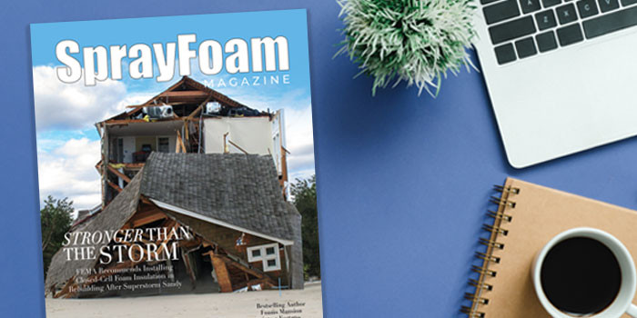 Latest Edition of Spray Foam Magazine is Stronger than the Storm