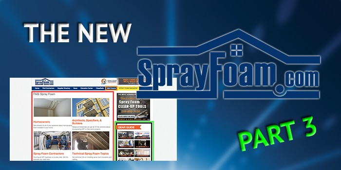 Getting to Know the New SprayFoam.com, Part 3: Gear Guide, Forums, and FAQ's