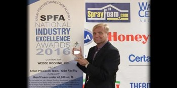 Wedge Roofing Awarded for High-Tech Spray Foam Roofing Project