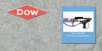 "Dow Foam Dispensing Tool ""Eliminates"" Installation Woes with Customizable Solutions"
