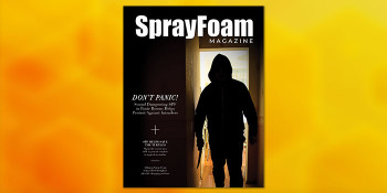 Don't Panic! The New Issue of Spray Foam Magazine is Here!