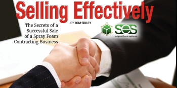 SES Foam Reveals The Secrets of a Successful Spray Foam Contracting Business Sale