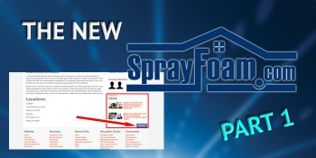 Getting to Know the New SprayFoam.com, Part 1: Welcome and News Updates