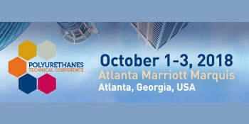 Registration Now Open For the 61st Polyurethanes Technical Conference