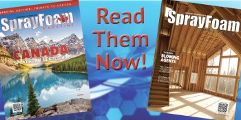 Spray Foam Magazine Publishes Special Double Issue With Focus On Canadian Market