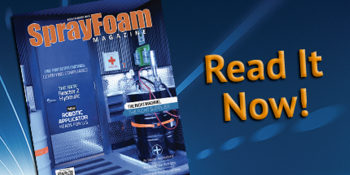 New Products, Services, Practices Featured in latest Spray Foam Magazine