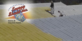 Energy Shield, Inc. Updates 30-year-old Spray Foam Roofing System, Saves Client Large Sum